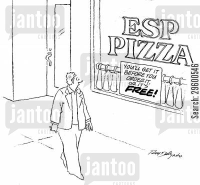 takeaway cartoon humor: Esp Pizza - You'll get it before you order it, or it's free!