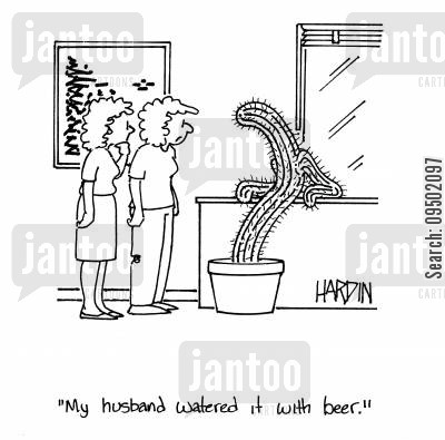 green finger cartoon humor: 'My husband watered it with beer.'
