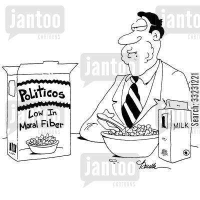 high in fibre cartoon humor: 'Politicos - Low in Moral Fiber'