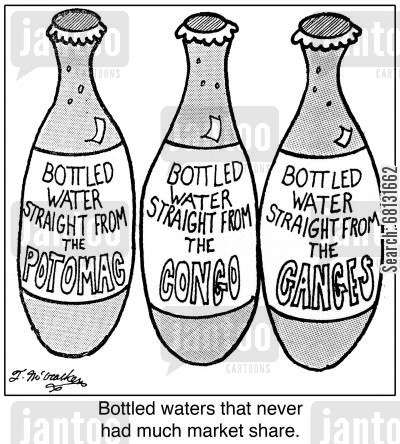 food processor cartoon humor: Bottled water straight from the Potomac, Congo and Ganges. Bottled waters that never had much market share.