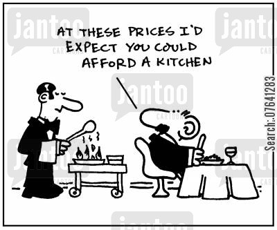 flambe cartoon humor: 'At these prices I'd expect you could afford a kitchen.'