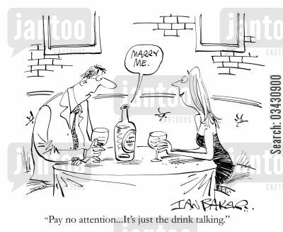 drink talking cartoon humor: 'Pay no attention...It's just the drink talking.'