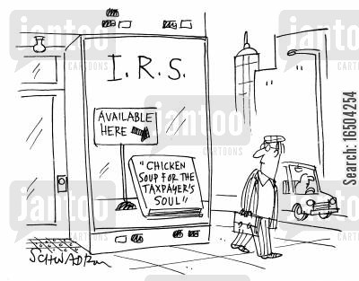 fiscal policy cartoon humor: I.R.S. offering 'chicken soup for the taxpayers soul'.