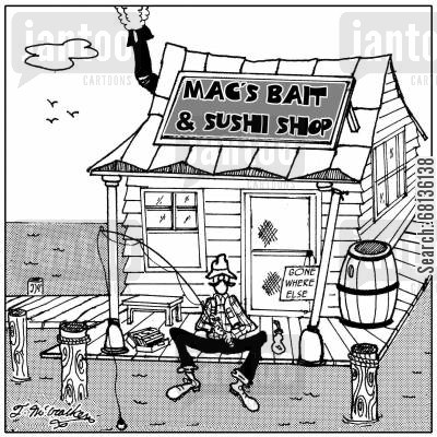 japanese delicacy cartoon humor: Mac's Bait and Sushi Shop
