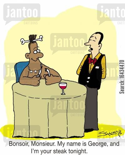 cannibalists cartoon humor: 'Bonsoir, Monsieur. My name is George, and I'm your steak tonight.'