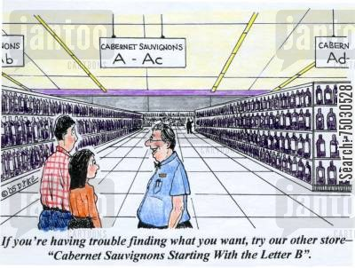 retailers cartoon humor: 'If you're having trouble finding what you want, try our other store--'Cabernet Sauvignons Starting with the Letter B'.'