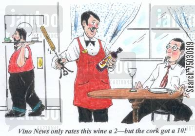 patrons cartoon humor: 'Vino News only rates this wine a 2--but the cork got a 10!'