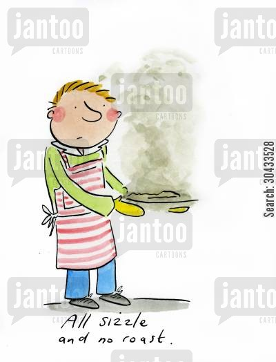 cooking disasters cartoon humor: All sizzle and no roast