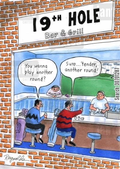 bar and grill cartoon humor: 'You wanna play another round?' 'Sure....tender, another round!'