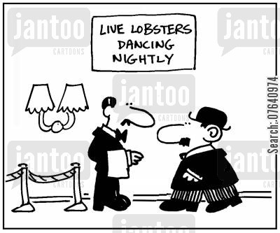 fish restaurants cartoon humor: 'Live lobsters. Dancing nightly.'
