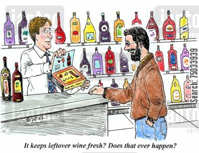 cork cartoon humor: 'It keeps leftover wine fresh? Does that ever happen?'