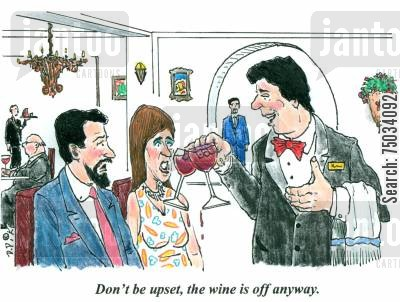 off cartoon humor: 'Don't be upset, the wine is off anyway.'
