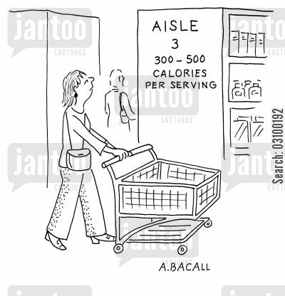foodhalls cartoon humor: Aisle 3; 300 - 500 calories per serving.