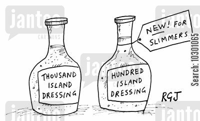 thousand island dressings cartoon humor: 'New for slimmers, Hundred Island dressing'