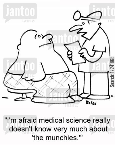 the munchies cartoon humor: 'I'm afraid medical science really doesn't know very much about 'the munchies.''