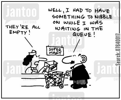 nibbles cartoon humor: 'They're all empty.' - 'Well, I had to have something to nibble on while I was waiting in the queue.'