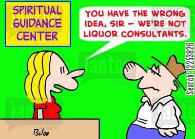 liquor consultant cartoon humor: SPIRITUAL GUIDANCE, 'You have the wrong idea, sir -- we're not liquor consultants.'
