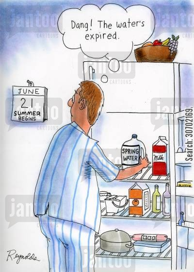 expiry date cartoon humor: 'Dang! The water's expired.' (Spring Water).