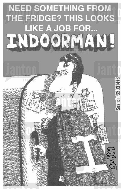 capes cartoon humor: Need something from the fridge? This looks like a job for...Indoorman!