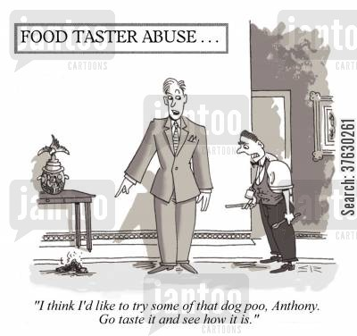 servant cartoon humor: 'I think I'd like to try some of that dog poo, Anthony, Go taste it and see how it is,'