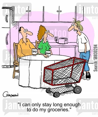 coming home cartoon humor: 'I can only stay long enough to do my groceries.'