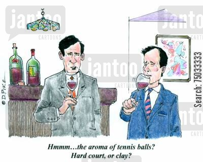 clay cartoon humor: 'Hmmm...the aroma of tennis balls? Hard court, or clay?'