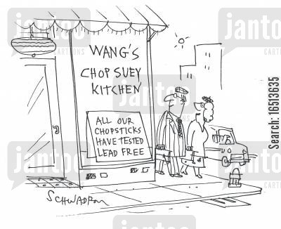 lead free cartoon humor: Wang's Chop Suey Kitchen: All our chopsticks have tested lead free.