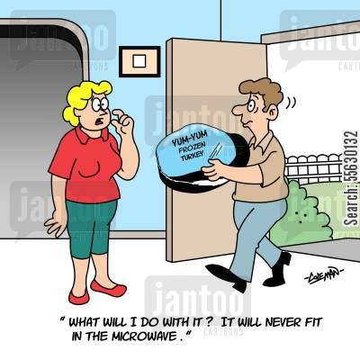 thanksgiving turkey cartoon humor: What will I do with it? It will never fit in the microwave.