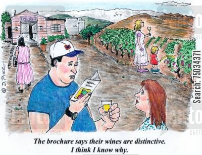 brochures cartoon humor: 'The brochure says their wines are distinctive. I think I know why.'