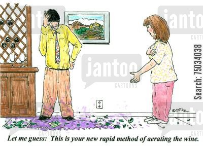 stain cartoon humor: 'Let me guess: This is your new rapid method of aerating the wine.'