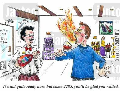collection cartoon humor: 'It's not quite ready now, but come 2285, you'll be glad you waited.'
