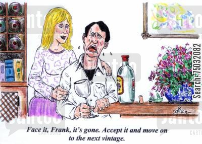 bottle cartoon humor: 'Face it, Frank, it's gone. Accept it and move on to the next vintage.'