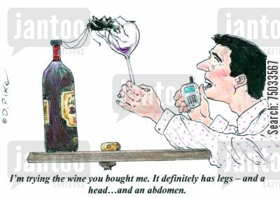 invertebrate cartoon humor: 'I'm trying the wine you bought me. It definitely has legs - and a head...and an abdomen.'