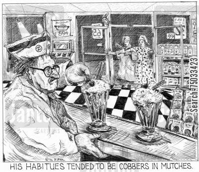 sundaes cartoon humor: 'His habitues tended to be cobbers in mutches.'