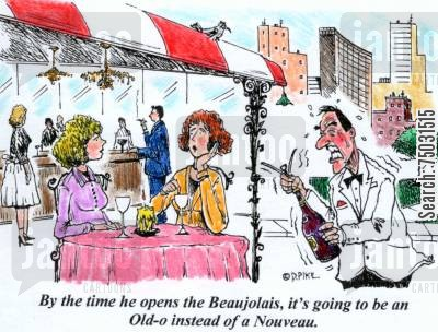 bottle openers cartoon humor: 'By the time he opens the Beaujolais, it's going to be an Old-o instead of a Nourveau.'