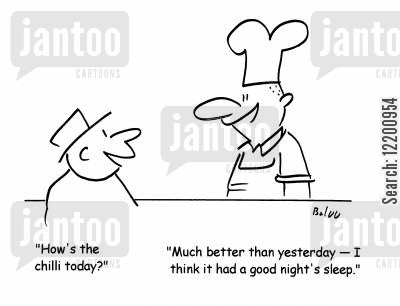 chilli con carne cartoon humor: 'How's the chilli today?'; 'Much better than yesterday - I think it had a good night's sleep.'