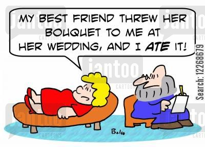 over eat cartoon humor: 'My best friend threw her bouquet to me at her wedding, and I ATE it!'