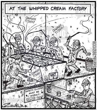 creamy cartoon humor: At the whipped cream factory Workers actually whipping cream in a vat