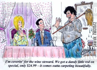 cover cartoon humor: 'I'm coverin' for the wine steward. We got a dandy little red on special, only $24.99 - it comes outta carpeting beautifully.'