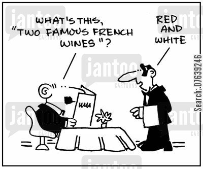 french wines cartoon humor: 'What's this 'two famous French wines'?'