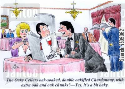 chardonnay cartoon humor: 'The Oaky Cellars oak-soaked, double oakified Chardonnay, with extra oak and oak chunks? - Yes, it's a bit oaky.'