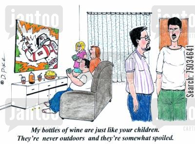 comparison cartoon humor: 'My bottles of wine are just like your children. They're never outdoors and they're somewhat spoiled.'