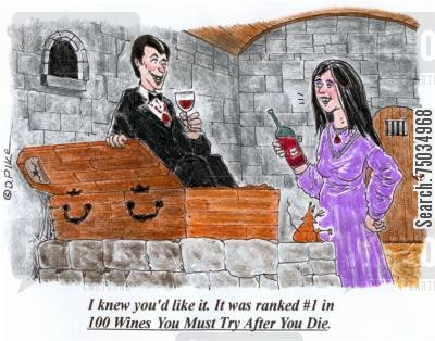 ranking cartoon humor: 'I knew you'd like it. It was ranked #1 in 100 Wines You Must Try After You Die.'