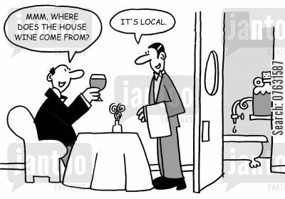 local wines cartoon humor: Mmm, where does the house wine come from? It's local. (Home brew kit in the back).