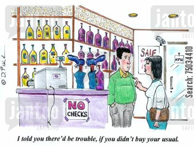 regular cartoon humor: 'I told you there'd be trouble, if you didn't buy your usual.'