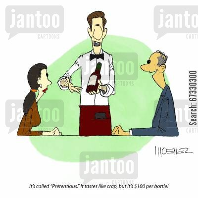 snobbery cartoon humor: It's called 'Pretentious.' It tastes like crap, but it's $100 per bottle!