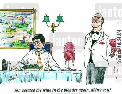 appliance cartoon humor: 'You aerated the wine in the blender again, didn't you?'