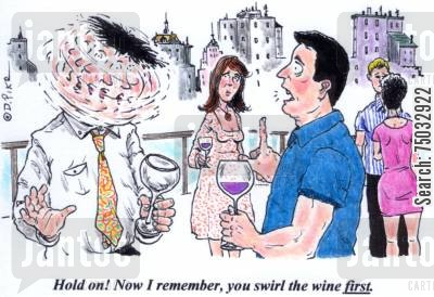 alcoholic beverages cartoon humor: 'Hold on! Now I remember, you swirl the wine first.'