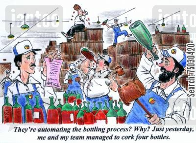 coworkers cartoon humor: 'They're automating the bottling process? Why? Just yesterday, me and my team managed to cork four bottles.'