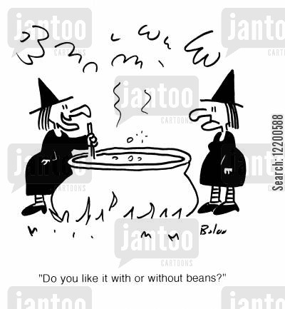 coven cartoon humor: 'Do you like it with or without beans?'